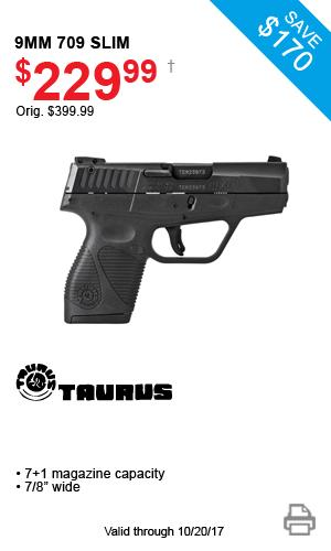 Taurus 9mm 709 Slim - $229.99