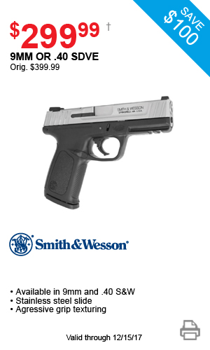 Smith & Wesson 9mm or .40 SDVE - $299.99