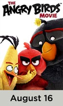 The Angry Birds movie available August 16th