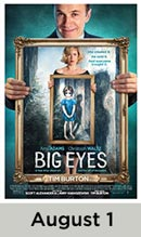 Big Eyes movie available August 1st