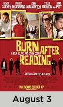 Burn After Reading August 3rd