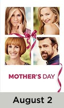 Mother's Day movie available August 2nd