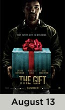 The Gift movie available August 13th