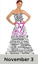 27 Dresses November 3rd