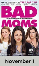 Bad Moms November 1st