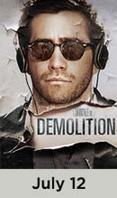 Demolition movie available July 12th