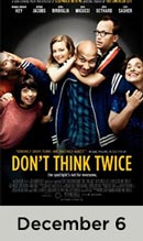 Don't Think Twice December 6th