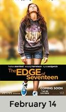 Edge of Seventeen February 14th