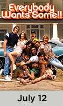 Everybody Wants Some movie available July 14th
