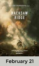 Hacksaw Ridge February 21st