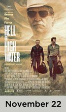 Hell or High Water November 22nd