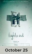 Lights Out October 25th