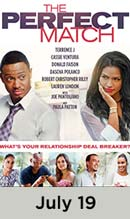 The Perfect Match movie available July 19th