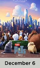 Secret Life of Pets December 6th