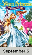 The Swan Princess: Princess Tomorrow, Pirate Today movie available September 6th