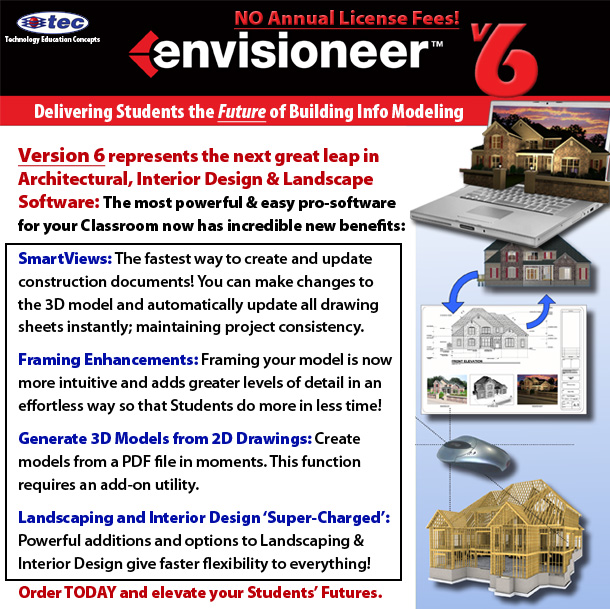 Envisioneer V6: the best Architercural Software for your Students' Futures!