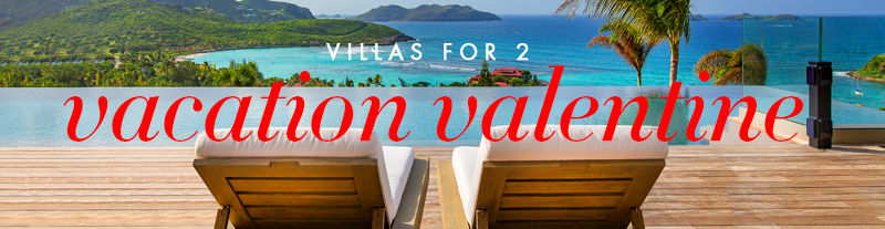 Villas for Two - Vacation Valentine