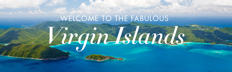 Welcome to the Fabulous Virgin Islands
