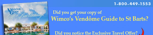 Special Client Offer from Wimco's Vendome Guide to St Barts
