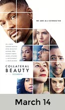 Collateral Beauty  March 14th