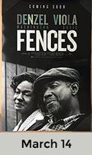 Fences  March 14th