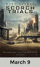 Maze Runner: The Scorch Trails March 9th