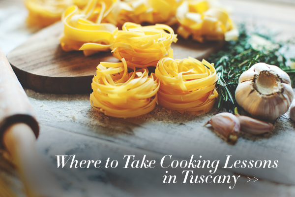 Where to take cooking lessons in Tuscany