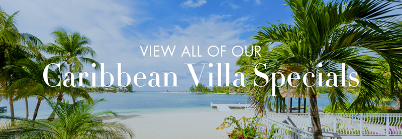 View all our Caribbean Villa Specials