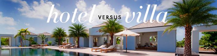 Hotel vs Villa