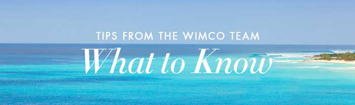 Our Turks & Caicos Tips - What to Know