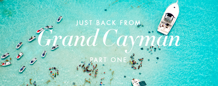 Just Back from Grand Cayman, Part 1