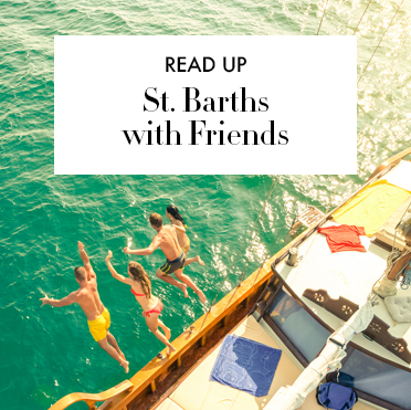 Read Up: St. Barths with Friends