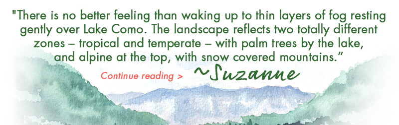 Suzanne's Lake Como Trip Report