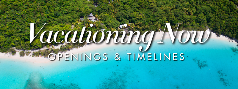 Vacationing Now - Openings & Timelines