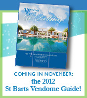 The 2012 St Barts Vendome Guide!