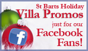 Wimco's St Barts Holiday Villa Promotion for our Facebook Fans